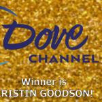 Breaking News: Dove Channel Winner Announced!