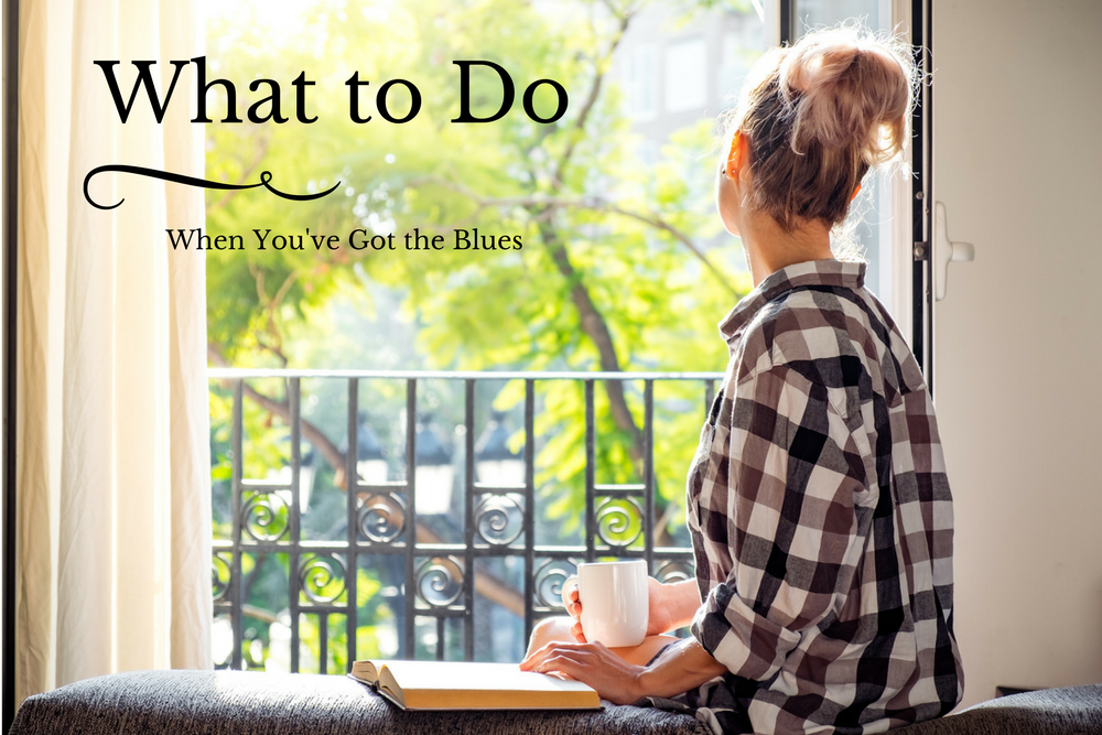 What to Do When You've Got the Blues
