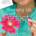 Breaking Up with Perfect | Can We?