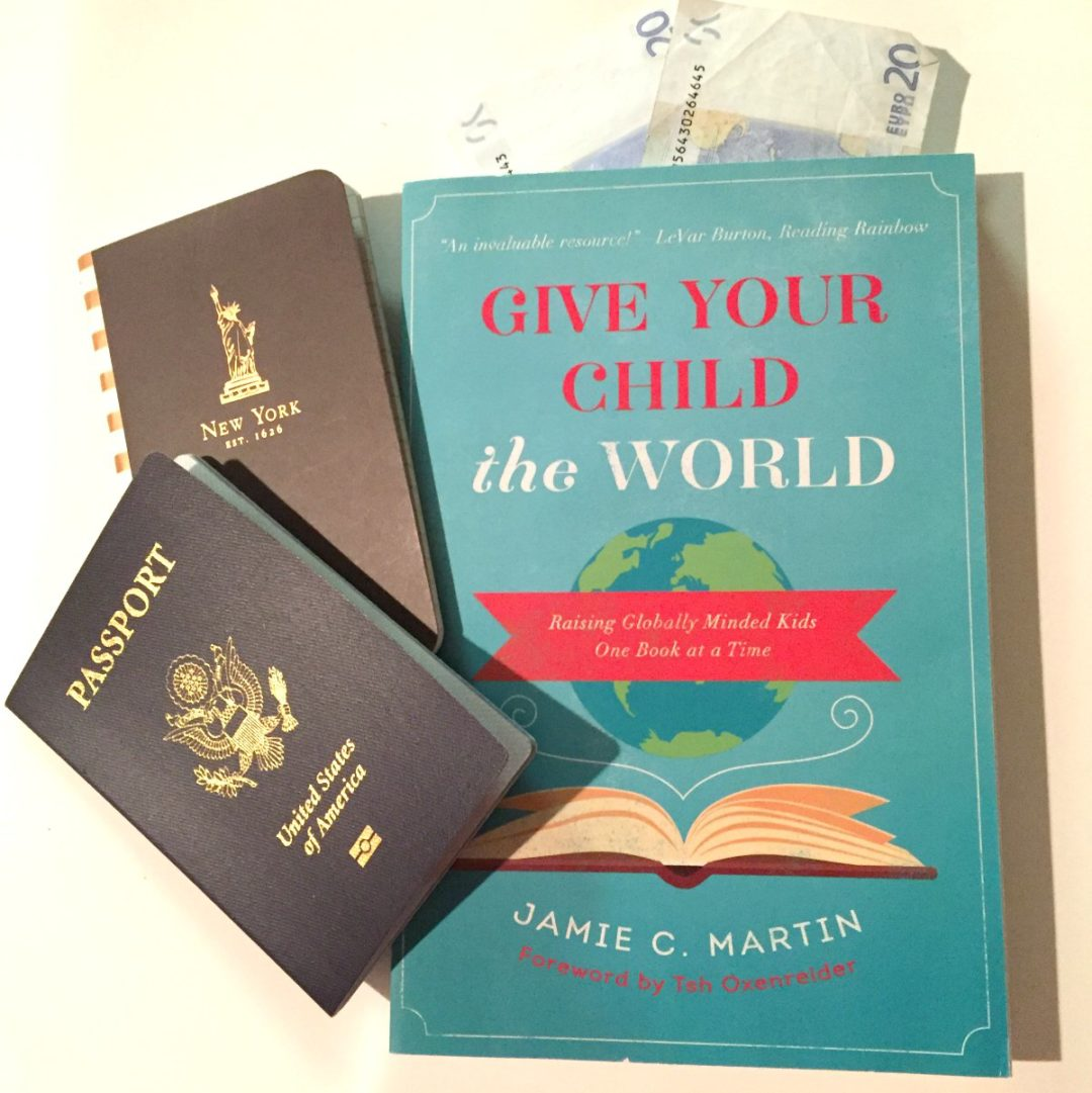 Give Your Child the Worldgive your children the world