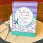 'Too Blessed to Be Stressed' Devotional Giveaway