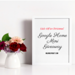 Christmas Ideas | Google Home Mini Giveaway