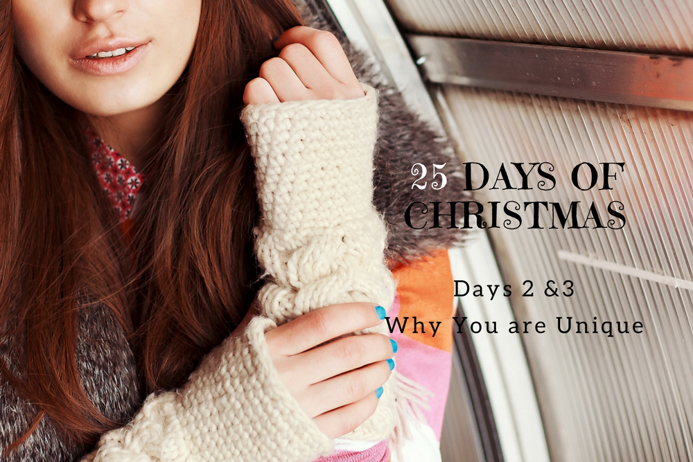 25 Days of Christmas Why You are Unique