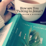 How are You 'Talking to Jesus'? | Book Review and Giveaway
