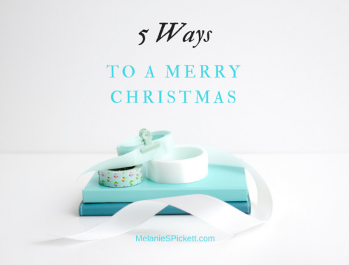 5 Ways to a Merry Christmas