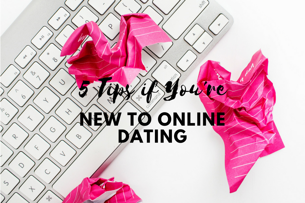 New to online dating