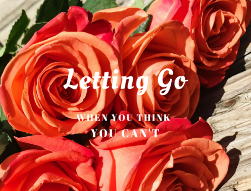 letting go when you think you can't