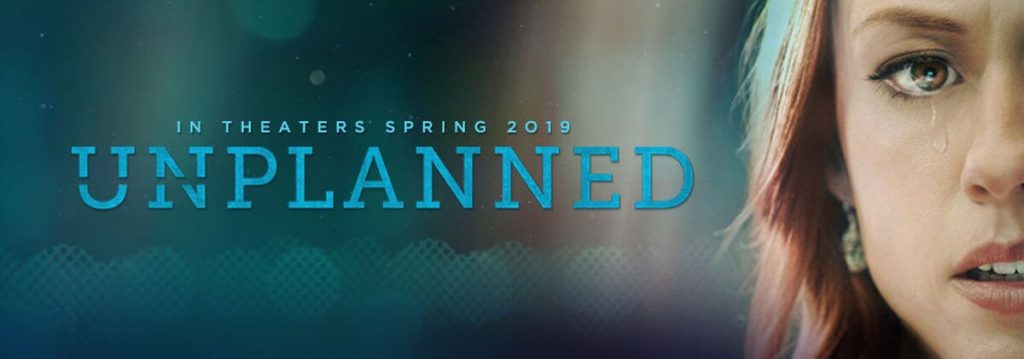 'Unplanned', the true story of Abby Johnson, arrives in theaters March 29th.